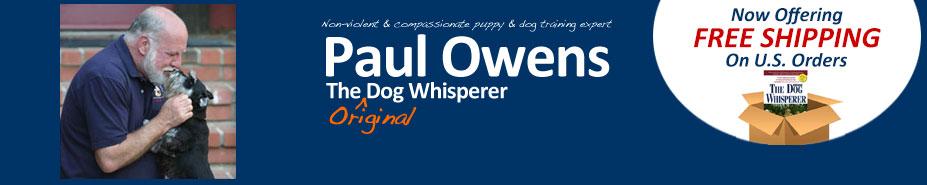 Paul Owens, the Original Dog Whisperer